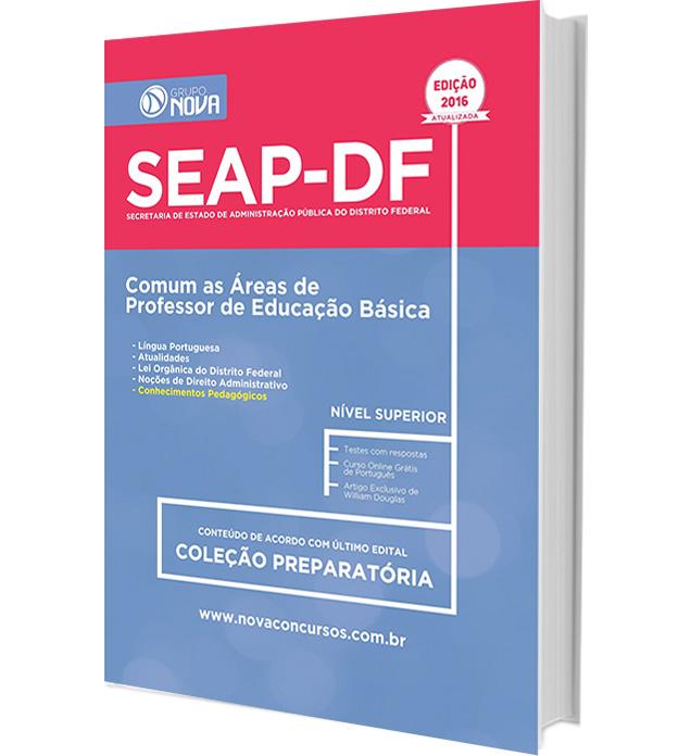 Apostila SEAP - DF 2016 - Comum as Área de Professor de Educação Básica