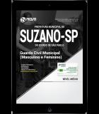 Download Apostila Prefeitura de Suzano - SP PDF - Guarda Civil Municipal (Masculino e Feminino)