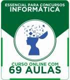 Curso Online Essencial para Concursos - Informática