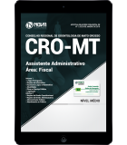 Download Apostila CRO-MT PDF - Assistente Administrativo - Fiscal