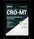 Download Apostila CRO-MT PDF - Assistente Administrativo - Fiscal
