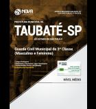 Apostila Prefeitura de Taubaté - SP - Guarda Civil Municipal (Masculino e Feminino)