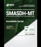 Apostila Prefeitura de Cuiabá - MT (SMASDH) - Assistente Social