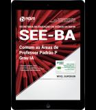 Download Apostila SEE-BA PDF - Comum as Áreas de Professor Padrão P – Grau IA