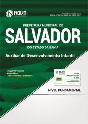 Apostila Pref. de Salvador-BA - Auxiliar de Desenvolvimento Infantil