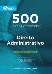 500 Testes de Direito Administrativo (Impresso)