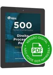 500 Testes de Direito Processual Penal (Digital)