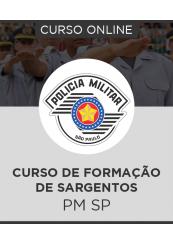Curso Online PM-SP - Curso de Formação de Sargentos
