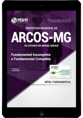 Download Apostila Prefeitura de Arcos - MG - Fundamental Incompleto e Completo (PDF)