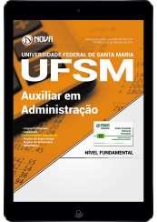 Download UFSM - Universidade Federal de Santa Maria-RS PDF - Auxiliar em Administração