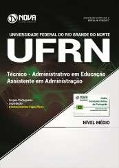 Apostila UFRN - Técnico: Administrativo em Educação - Assistente em Administração