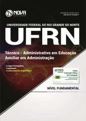 Apostila UFRN - Técnico: Administrativo em Educação - Auxiliar em Administração