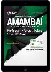 Download Apostila Prefeitura de Amambaí - MS  PDF - Professor Anos Iniciais 1º ao 5º Ano