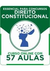 Curso Online Essencial para Concursos - Direito Constitucional