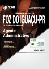 Apostila Câmara Municipal de Foz do Iguaçu - PR - Agente Administrativo I