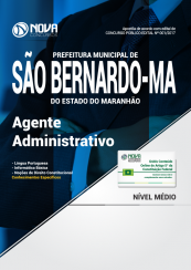 Apostila Prefeitura de São Bernardo - MA - Agente Administrativo