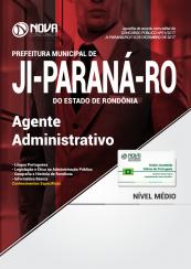 Apostila Prefeitura de Ji-Paraná-RO - Agente Administrativo