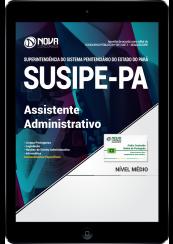 Download Apostila SUSIPE-PA PDF - Assistente Administrativo