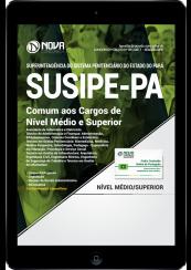 Download Apostila SUSIPE-PA PDF - Comum aos Cargos de Nível Médio e Superior