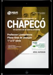 Download Apostila Prefeitura de Chapecó - SC PDF - Professor Licenciatura Plena Área de Atuação: 1ª a 5ª série