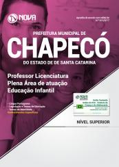 Apostila Prefeitura de Chapecó - SC - Professor Licenciatura Plena Área de Atuação: Educação Infantil
