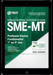 Download Apostila SME-MT PDF - Professor Ensino Fundamental (1º ao 5º ano)