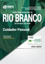 Apostila Prefeitura de Rio Branco - AC - Cuidador Pessoal