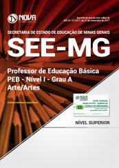 Apostila SEE-MG - Professor de Educação Básica - PEB - Nível I - Grau A: Arte/Artes