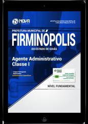 Download Apostila Prefeitura de Firminópolis - GO PDF - Agente Administrativo - Classe I