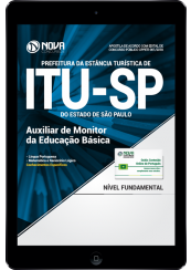 Download Apostila Prefeitura de Itu - SP PDF - Auxiliar de Monitor da Educação Básica