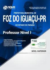 Apostila Prefeitura de Foz do Iguaçu - PR - Professor Nível I