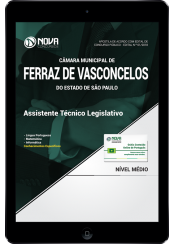 Download Apostila Câmara de Ferraz de Vasconcelos - SP PDF - Assistente Técnico Legislativo