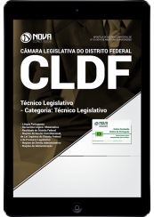 Download Apostila Câmara Legislativa DF (CLDF) 2018 - Técnico Legislativo - Categoria: Técnico Legislativo (PDF)