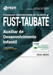 Apostila FUST - Taubaté-SP - Auxiliar de Desenvolvimento Infantil