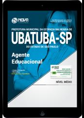 Download Apostila Prefeitura de Ubatuba-SP PDF - Agente Educacional