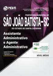 Apostila Prefeitura de São João Batista-SC - Assistente Administrativo e Agente Administrativo