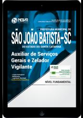 Download Apostila Prefeitura de São João Batista-SC PDF - Auxiliar de Serviços Gerais e Zelador Vigilante