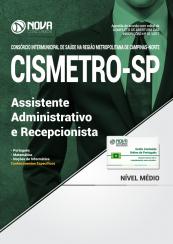 Apostila CISMETRO - SP - Assistente Administrativo e Recepcionista