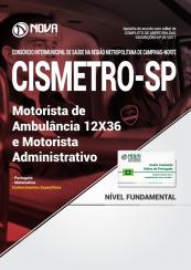 Apostila CISMETRO - SP - Motorista de Ambulância 12X36 e Motorista Administrativo