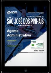 Download Apostila Prefeitura de São José dos Pinhais PDF - Agente Administrativo