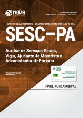 Apostila SESC-PA - Auxiliar de Serviços Gerais, Vigia, Ajudante de Motorista e Administrador de Portaria