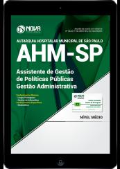 Download Apostila AHM-SP PDF - Assistente de Gestão de Políticas Públicas – Gestão Administrativa