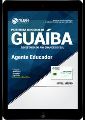 Download Apostila Prefeitura de Guaíba-RS PDF - Agente Educador