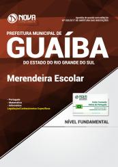 Apostila Prefeitura de Guaíba-RS - Merendeira Escolar