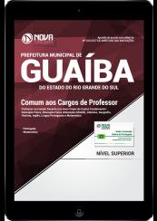 Download Apostila Prefeitura de Guaíba-RS PDF - Comum aos Cargos de Professor