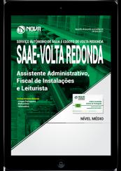 Download Apostila SAAE Volta Redonda-RJ PDF - Assistente Administrativo, Fiscal de Instalações e Leiturista