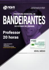Apostila Prefeitura de Bandeirantes-PR - Professor 20 horas