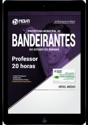 Download Apostila Prefeitura de Bandeirantes-PR PDF - Professor 20 horas