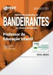 Apostila Prefeitura de Bandeirantes-PR - Professor de Educação Infantil