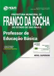 Apostila Prefeitura de Franco da Rocha - SP - Professor de Educação Básica